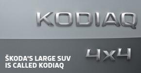 ŠKODA's large SUV is called Kodiaq